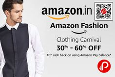 Amazon Fashion Clothing Carnival is offering 30% – 60% off on clothing and accessories. And Extra 10% Cashback on using Amazon Pay Balance. Clothing & Accessories for Women, Men, Girls, Boys, Baby.  http://www.paisebachaoindia.com/amazon-fashion-clothing-carnival-30-60-off-10-amazon-pay-balance-amazon/