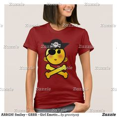 ARRGH! Smiley - GRRR - Girl Emoticon Pirate T-Shirt y #Gravityx9 Designs...Tee shirts are available in several styles, colors and size options.