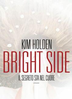 """Leggere Romanticamente e Fantasy: Anteprima """"Bright side. Il segreto sta nel cuore"""" ..."""