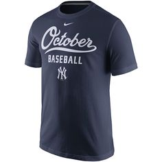 New York Yankees 2015 Postseason October T-Shirt by Nike - MLB.com Shop
