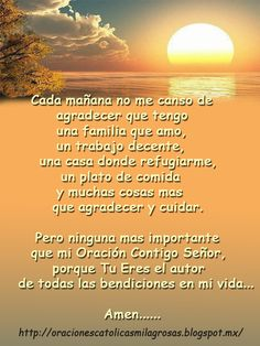 Oraciones Catolicas MilagrosasOraciones Catolicas Milagrosas God Prayer, Daily Prayer, Encouragement Quotes, Bible Quotes, Spanish Prayers, Catholic Religion, Christian Devotions, Good Morning Good Night, Prayer Board