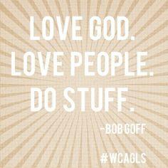 Bob Goff #wcagls via lilblueboo.com