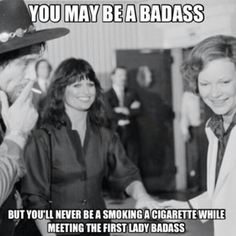 The Waylon Jennings kind of badass...this is one of the many reasons he's my hero...