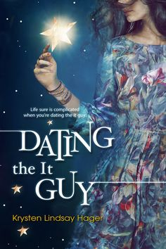 Dating the it Guy by Krysten Lindsay Hager, Clean Reads.