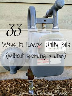 33 Ways to Lower Your Utility Bills – Without Spending a Dime
