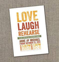 Love, Laugh, Rehearse. Fall Rehearsal Dinner Invitation. DIY