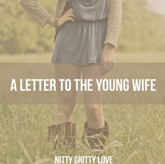 """Dear young wife, I know it's not easy being in your shoes at times. You might get snide remarks more than encouragement and your friends likely think you threw away the best years of your life. """"Wh..."""