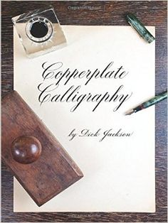 Copperplate Calligraphy (Dover Books on Lettering, Calligraphy and Typography) by Dick Jackson Copperplate Calligraphy, Calligraphy Letters, Penmanship, Modern Calligraphy, John Neal Bookseller, Dream Book, Letters And Numbers, Bookbinding, Hand Lettering