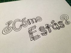 ¿Cómo estás?  Handwritten typography 6.5.13 photo#HowAreYouSpanish