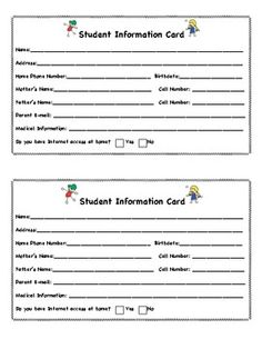 Student Information Card - I copy these onto card stock and have parents fill them out at curriculum night.  They come in handy for when I need t...