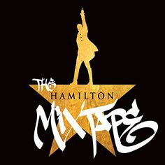 The Hamilton Mixtape- Various Artists