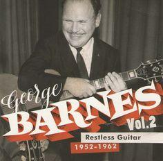 George Barnes Vol.2 Restless Guitar 1952-1962