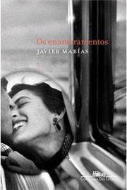 Novas janelas (e narrativas), Os enamoramentos de Javier Marías