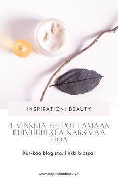 Blogissa muutama vinkki, joilla saat kuivan ihon voimaan paremmin. Kaikki lähtee ihon oikeanlaisesta kosteutuksesta! #ihonhoito #kauneusblogi #kosmetiikkablogi