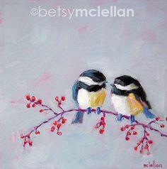 Chickadees Chickadee Art Bird Art Giclee by betsymclellanstudio, $10.00