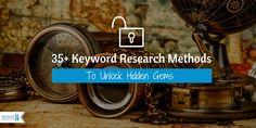 35+ Keyword Research Methods To Unlock Hidden Gems #digitalmarketing