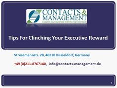Tips For Clinching Your Executive Reward  >>>> With such high stakes and so many pitfalls with lasting repercussions involved, it can be overwhelming for any candidate. As a Top 10 #HeadhuntingCompany in #Germany, we have come up with certain tips that would help you prepare better and alleviate some of the stress.  #ExecutiveSearch
