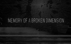 Memory of a Broken Dimension - Glitch and Narrative by @Patrice Rabe