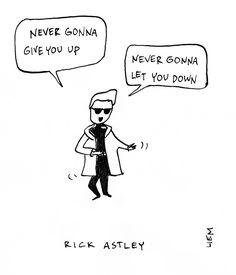 Rick Astley. Never Gonna Give You Up. 365 illustrated lyrics project, Brigitte Liem.