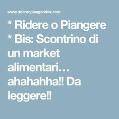 * Ridere o Piangere * Bis: Scontrino di un market alimentari… ahahahha!! Da leggere!!