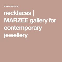 necklaces   MARZEE  gallery for contemporary jewellery