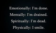 actually, spiritually still alive which is the only reason i guess i smile.
