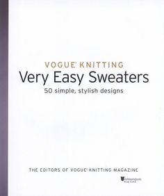 "Photo from album ""Vogue Knitting. Vary Easy Sweaters on Yandex. Vogue Knitting, Knitting Books, Knitting Projects, Knitting Patterns, Knitting Ideas, Editor Of Vogue, Knitting Magazine, Journal, Knit Crochet"