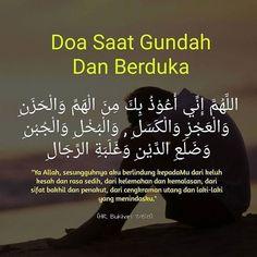 Doa saat gundah dan berduka  #berdoa #Hadis #SahihBukhari #Islam #Muslim Islamic Quotes, Quran Quotes Inspirational, Muslim Quotes, Pray Quotes, Best Quotes, Life Quotes, Hijrah Islam, Doa Islam, Reminder Quotes