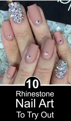 cool 10 Stunning Rhinestone Nail Art Designs To Try Out