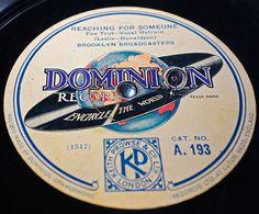 The Brooklyn Broadcasters on Dominion Records. Lovely label. Encircle The World !  #78record #78records #cornwallmusic #weddingdj #cornwalldj