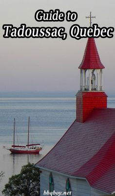 Tadoussac is our favorite town in the whole province of Quebec. There's no better place to see whales and it has tons of great geography for outdoor adventures. All about Tadoussac in this post. #bbqboy #Tadoussac #Quebec #Canada #travel
