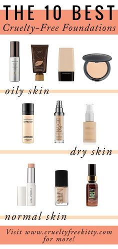 10 Best Cruelty-Free Foundations (For YOUR Skin Type!)