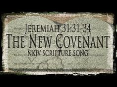 "▶ Jeremiah 31:31-34 Song ""The New Covenant"" (Christian Scripture Praise Worship w/ lyrics)-Esther Mui - YouTube"