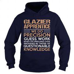 GLAZIER-APPRENTICE - Precision #teeshirt #T-Shirts. CHECK PRICE =>…