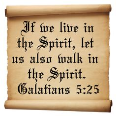 Famous Quotes From the Bible   if we live in the spirit let us also walk in the spirit