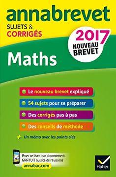 Annales Annabrevet 2017 Maths 3e: sujets et corrigés, nou…