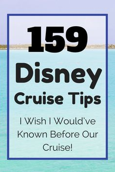 This list of 159 Disney Cruise Tips has everything you need to know to have the best vacation ever! I wish I would've known these tips before our cruise!