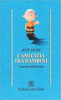 Amazon.it: L'amicizia tra bambini. La nascita dell'intimità - Judy Dunn, C. Marchetti - Libri Amazon, Shopping, Amazons, Riding Habit, Amazon River