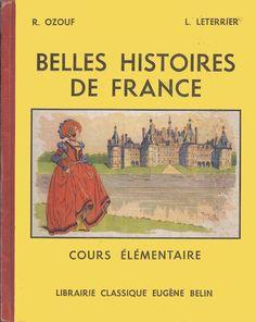Ozouf et Leterrier, Belles histoires de France (Histoire CE 1951)