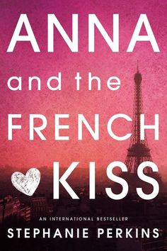 Anna and the French Kiss, Stephanie Perkins | YA Authors Sort Their Own Characters Into Hogwarts Houses