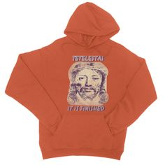 Tetelestai- It is finished College Hoodie