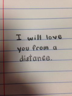 I will love you from a distance #quote #love
