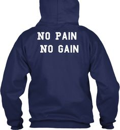 No Pain No Gain Navy T-Shirt Back