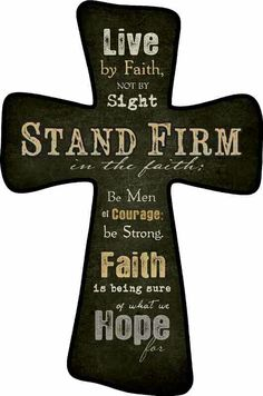 Stand Firm in the Faith!
