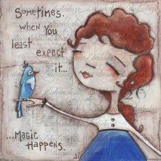 """Love the wee bird.  And I do believe in """"MAGIC Happens"""".  ©dianeduda/dudadaze"""