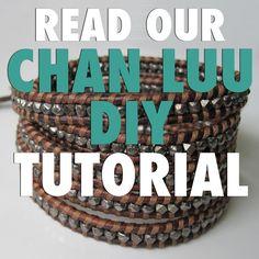 DIY: Chan Luu Bracelets Tutorials & Tips