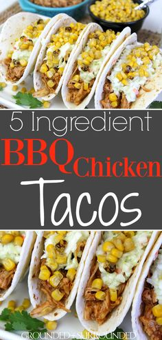 The BEST BBQ Chicken Tacos | This easy 5 ingredient recipe makes the perfect quick weeknight dinner. Rotisserie chicken, barbecue sauce, store-bought coleslaw, a can of fire-roasted corn, and flour or corn tortillas are all you need! Mexican food is a favorite in our family but these summer street taco flavors can't be beat.  #bbq #tacos #chicken #dinners #recipes