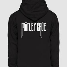 Mötley Crue feliratos kapucnis pulóver Hoodies, Sweatshirts, Sweaters, Fashion, Moda, Fashion Styles, Parka, Trainers, Sweater