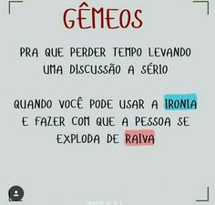 É isso aí My Books, Zodiac, My Life, Humor, Signs, Quotes, Inspiration, Gemini Quotes, Words Quotes