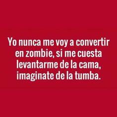 Nunca seré zombie